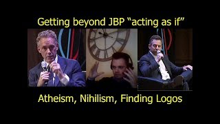 """Dutch Atheist finds relief from nihilism in Jordan Peterson but wants to push through """"acting as if"""""""