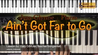 Ain't Got Far to Go - Jess Glynne Acoustic GROOVE Piano Tutorial Cover Backtrack Karaoke Sheet Music