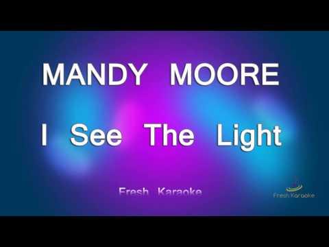 Mandy Moore - I See The Light (Karaoke with Lyrics)