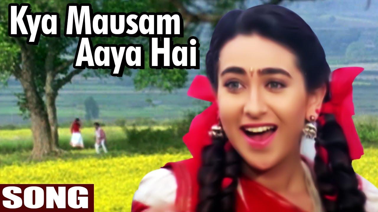 Kya Mausam Aaya Hai Song | Udit Narayan And Sadhana Sargam Song | Anari Song | Karisma Kapoor