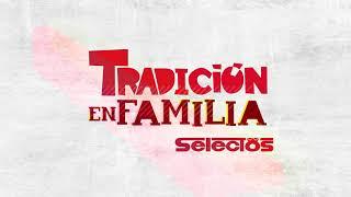Tradición en Familia