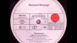 Richard Strange & The Engine Room - Damascus (Strange Dub)