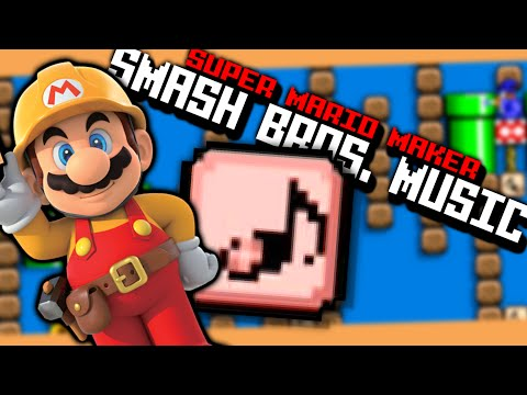 I arranged the Sm4sh Menu theme in Super Mario Maker