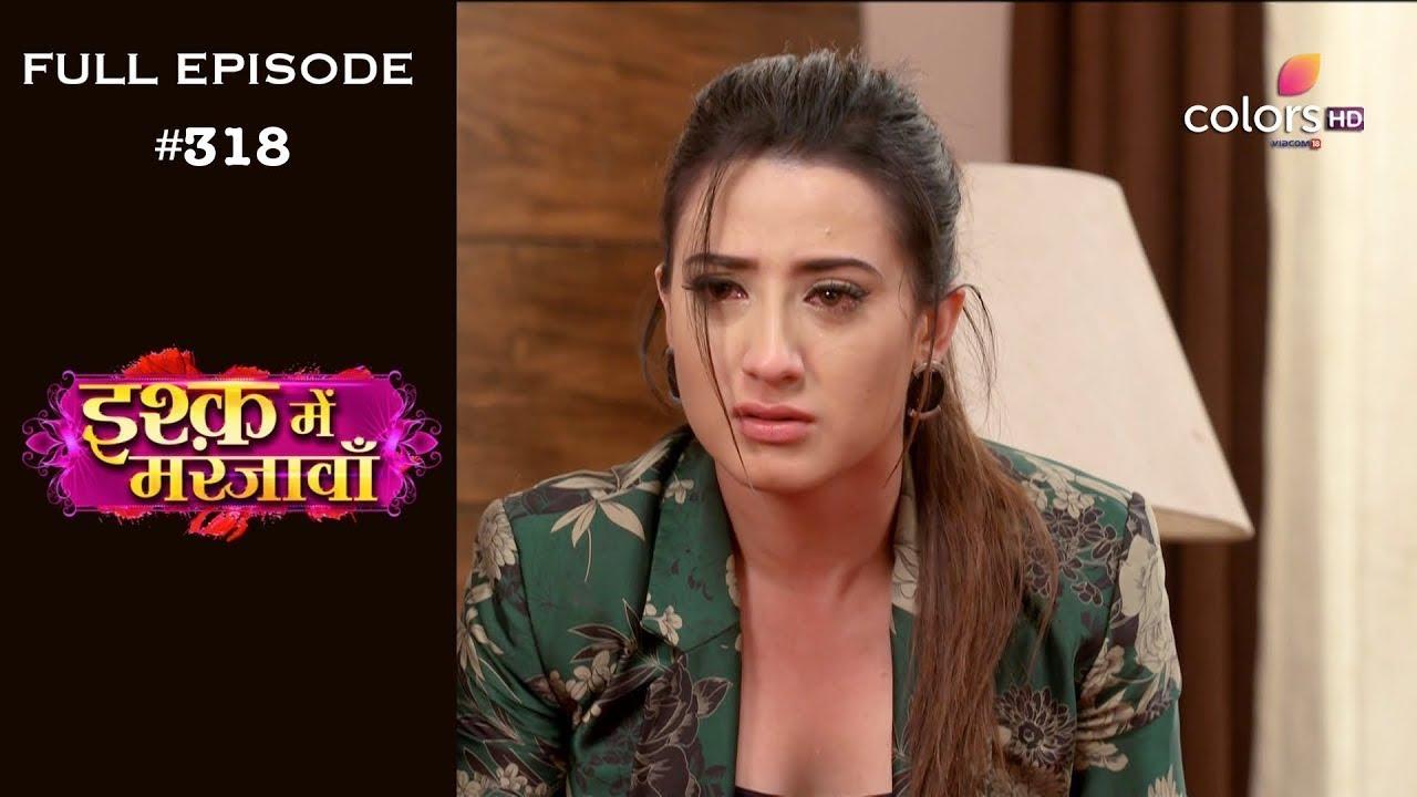 Download Ishq Mein Marjawan - Full Episode 318 - With English Subtitles