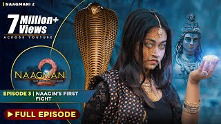 Naagmani 2 - Episode 3 | Shivaratri Special | Naag Money - Season 2 | Naagin 4 - Today Full Episode