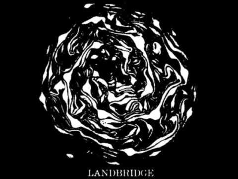 """Landbridge - 7"""" (Full EP)"""