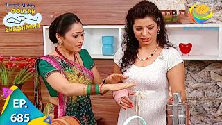 Taarak Mehta Ka Ooltah Chashmah - Episode 685 - Full Episode