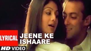 Jeene Ke Ishaare Lyrical Video | Phir Milenge | Shankar Mahadevan | Salman Khan, Shilpa Shetty