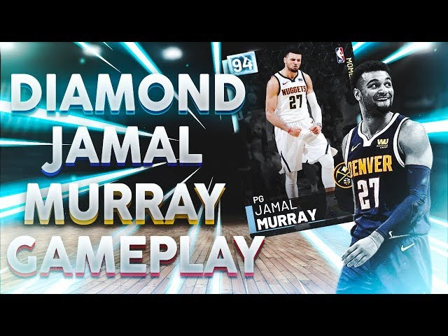 DIAMOND JAMAL MURRAY GAMEPLAY! This Card Is A God! 2k Did Me So Dirty.. NBA 2k19