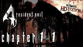 Resident Evil 4 Ultimate HD Edition (PC) - Capítulo 1-1
