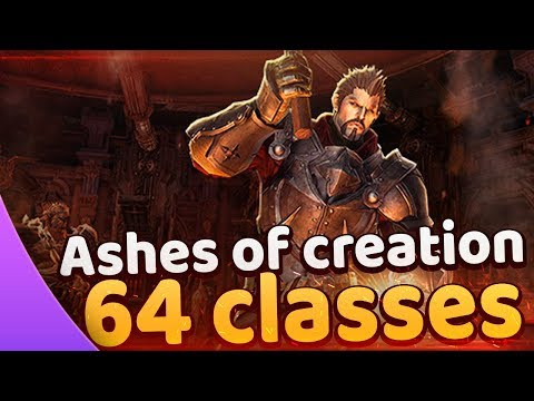 Ashes of Creation ♦ 64 classes 🔥