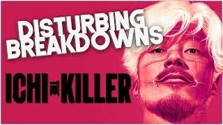 Ichi the Killer (2001) | DISTURBING BREAKDOWN