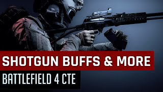 Weapon Balance: Shotgun Buffs, Bolt Action Tweaks & More - Battlefield 4 CTE Updates (BF4)