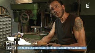 MADE IN FRANCE : En Alsace, la coutellerie est un savoir-faire aiguisé