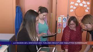 Yvelines | La maison de l'enfance des Yvelines reçoit des tablettes numériques