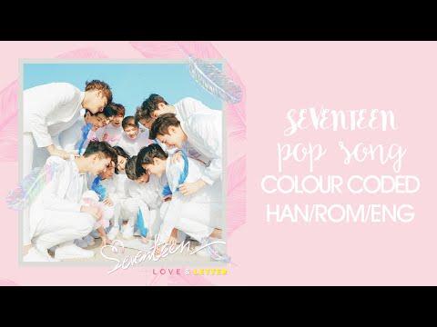 SEVENTEEN - 유행가 (Pop Song) (Color Coded Hangul/Rom/Eng Lyrics)