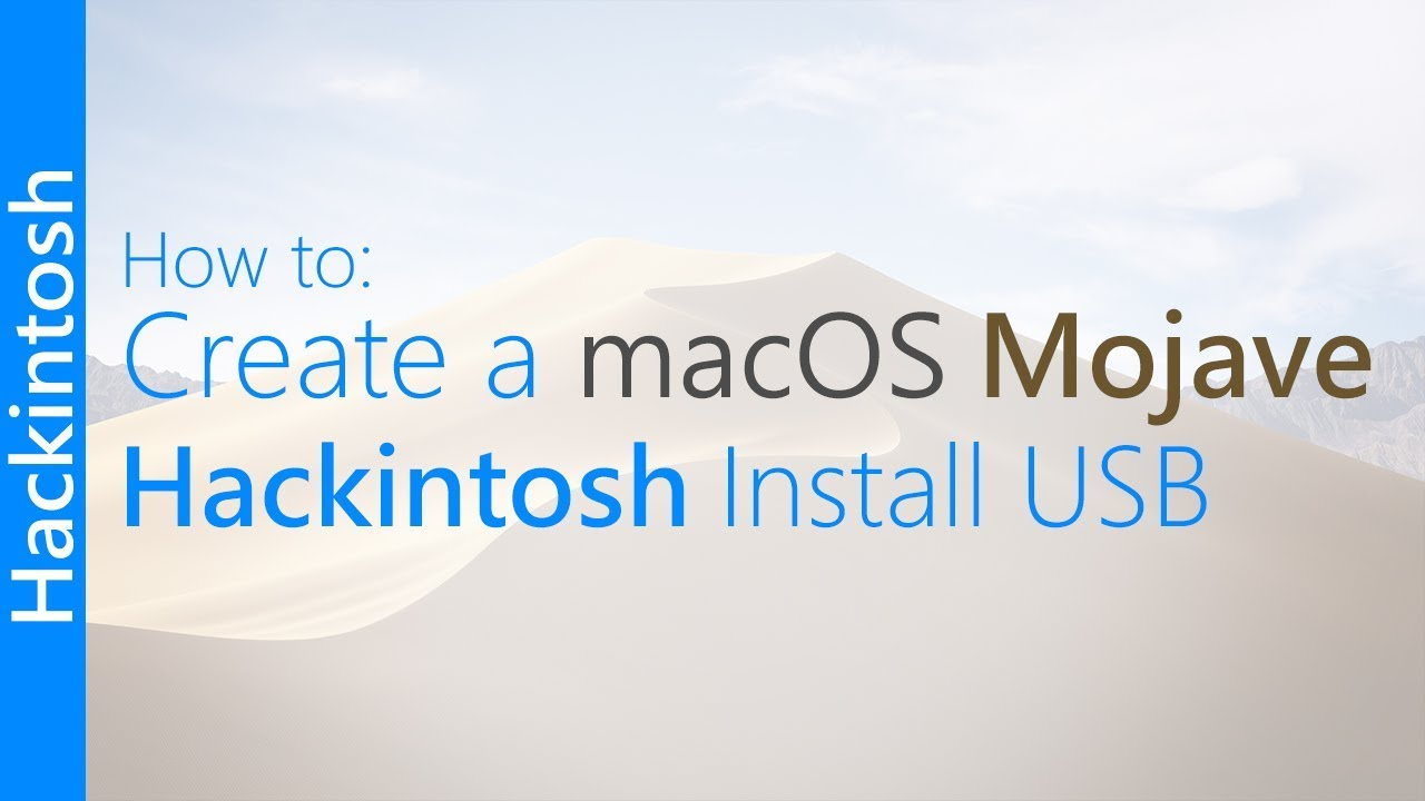 [GUIDE] Create a macOS Mojave Hackintosh Install USB