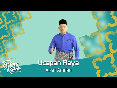 #TerimaKasih | Ucapan Raya | Aizat Amdan