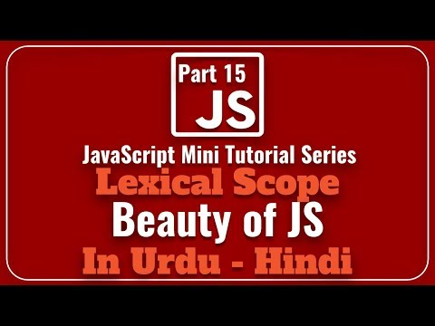 Part 15 JavaScript Mini Tutorial Series in Urdu 2018: Lexical Scope in JavaScript with Example thumbnail