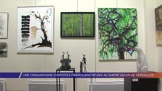 Yvelines | Une cinquantaine d'artistes franciliens réunis au 154e Salon de Versailles