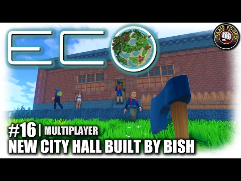 Eco Global Survival | New City Hall By Bish | EP16 | Let's Play Eco Gameplay (S1)