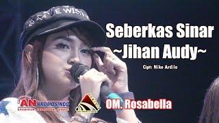 Download Seberkas Sinar Jihan Audy OM ROSABELLA Mojosari Expo 2019 AN Promosindo