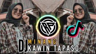 DJ MINANG KAWIN TAPASO IPANK TERPOPULER 2020 SLOW REMIX MINANG