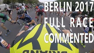 Berlin inline marathon 2017 full race with comments(pascal briand vlog 79)