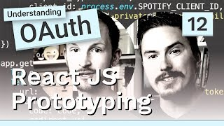 Understanding OAuth with the Spotify API - #12 React JS prototyping