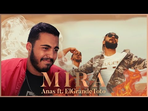 Anas - Mira (Clip Officiel) Ft. ElGrandeToto (Reaction)