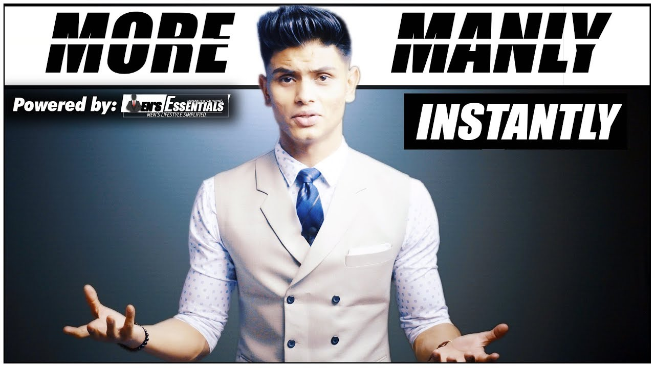 How To LOOK MORE MATURE and MANLY | 5 Tips for INDIAN Guys To LOOK MORE  MATURE | Mayank Bhattacharya