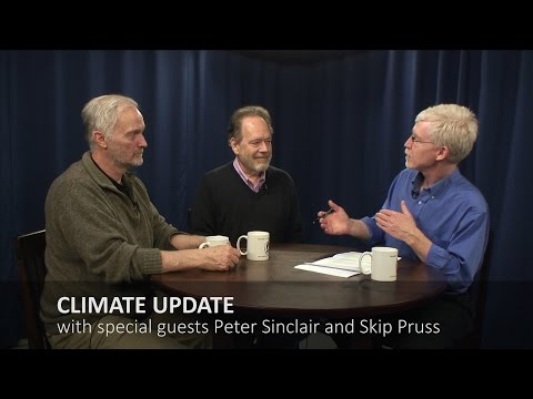 CLIMATE UPDATE 5 with Skip Pruss and Peter Sinclair