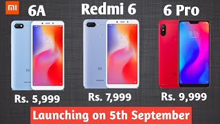 Redmi 6A, Redmi 6 & Redmi 6 Pro review of specs, price and launch date in India|Flipkart & Amazon.