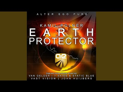 Earth Protector (John Huijbers Remix)