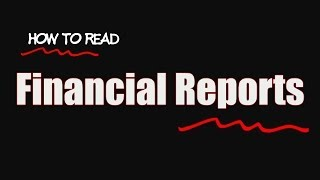 How to read Financial Reports