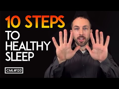 Ten Steps to Healthy Sleep   Chris Masterjohn Lite #120