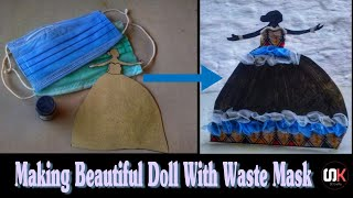 Doll Making From Surgical Mask How to Make Doll Dress With Face Mask Waste Disposable Mask Craft