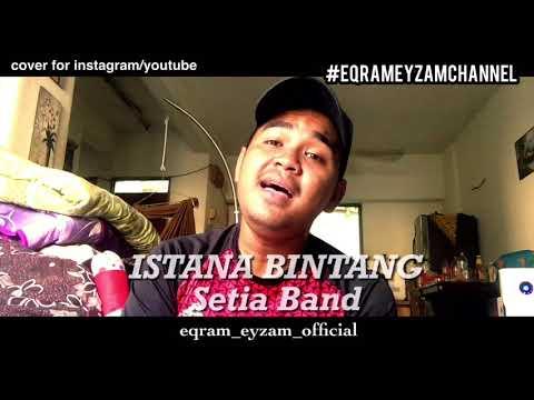 Istana Bintang - Setia Band (best Cover Version)