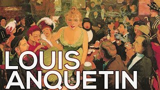 Louis Anquetin: A collection of 82 works (HD)