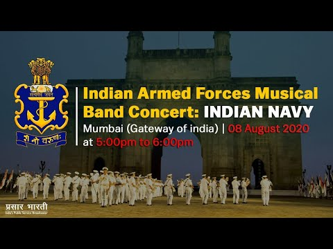 Indian Armed Forces Musical Band Concert : Indian Navy - 8th August, 2020