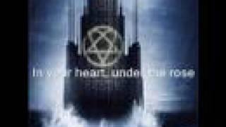 HIM-Under the Rose (with lyrics)