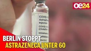 Berlin stoppt astrazeneca-impfung für personen unter 60