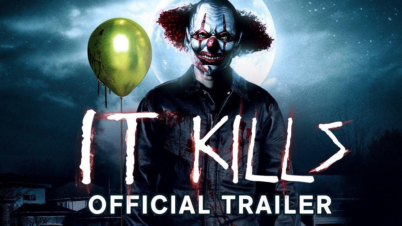 Download It Kills Trailer