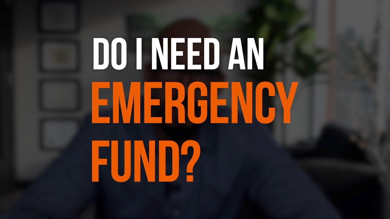 Do I Need an Emergency Fund?