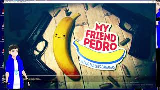 THE FIRST GAME OF MY STYLE | My Friend Pedro | Part 1