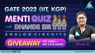 Menti Quiz with Dhande Sir | GATE 2022 (IIT KGP)|Analog Circuits