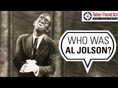 Al Jolson - Misunderstood Hero or Villain?