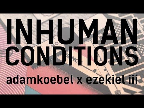 INHUMAN CONDITIONS // TwitchCon Sessions // Adam x Zeke