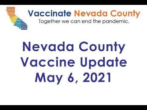 Vaccinate Nevada County Update - May 6, 2021