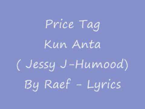 Price Tag Kun Anta-Lyrics (Jessy J-Humood Cover) by Raef